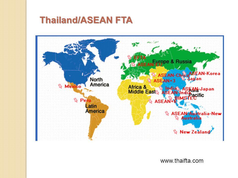 Thailand/ASEAN FTA www.thaifta.com