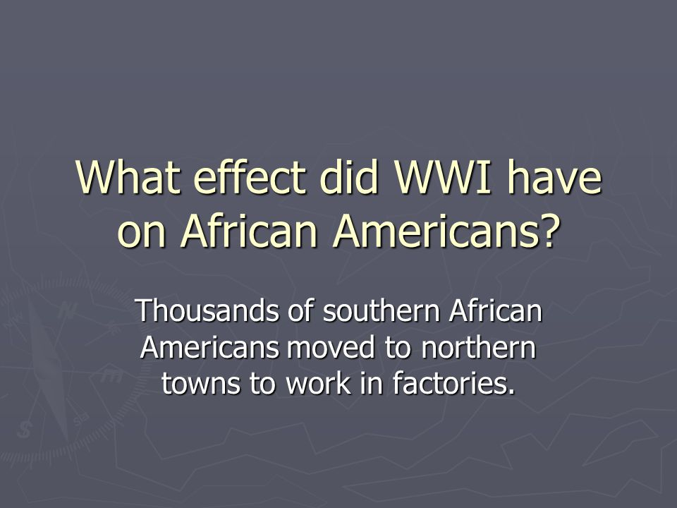 Thousands of southern African Americans moved to northern towns to work in factories.