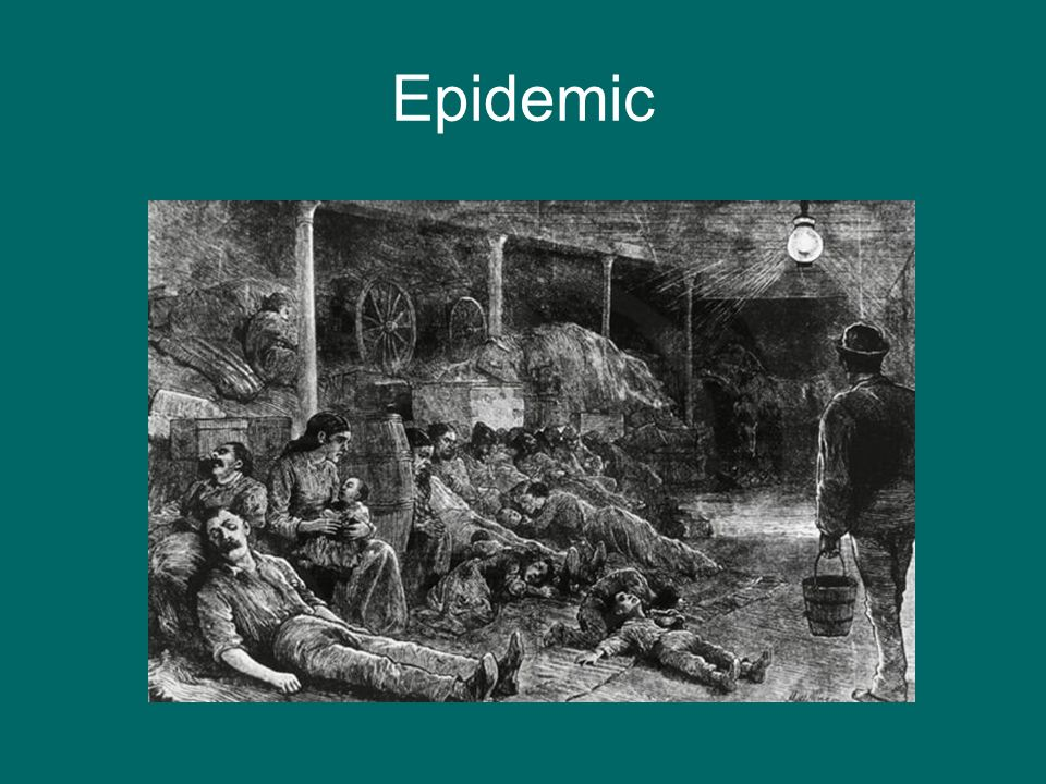 Epidemic