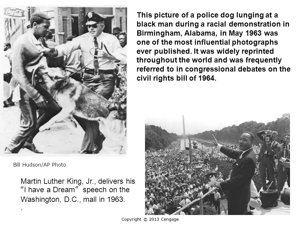 This picture of a police dog lunging at a black man during a racial demonstration in Birmingham, Alabama, in May 1963 was one of the most influential