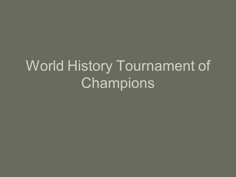 World History Tournament of Champions