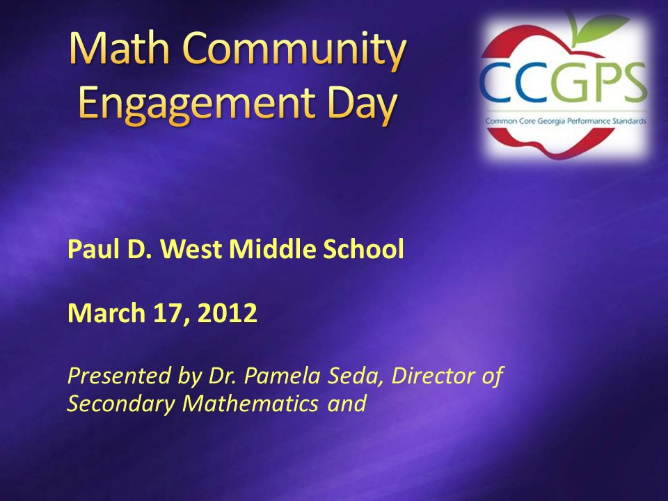 Paul D. West Middle School March 17, 2012 Presented by Dr.