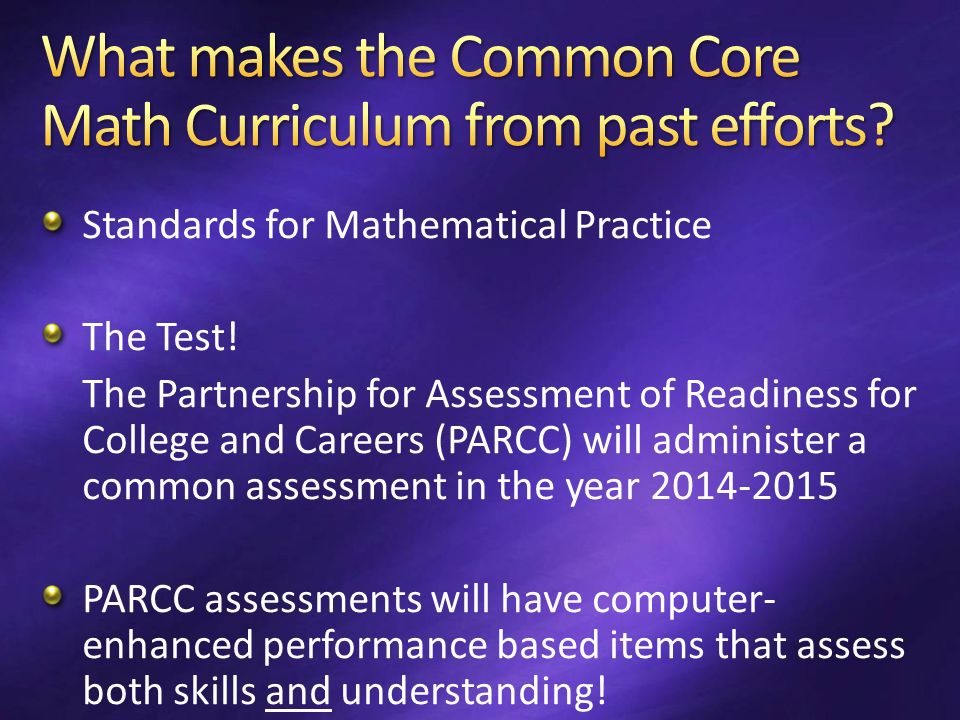 Standards for Mathematical Practice The Test.