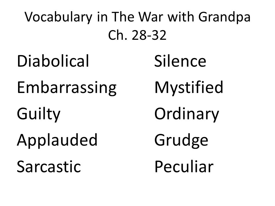 Vocabulary in The War with Grandpa Ch.