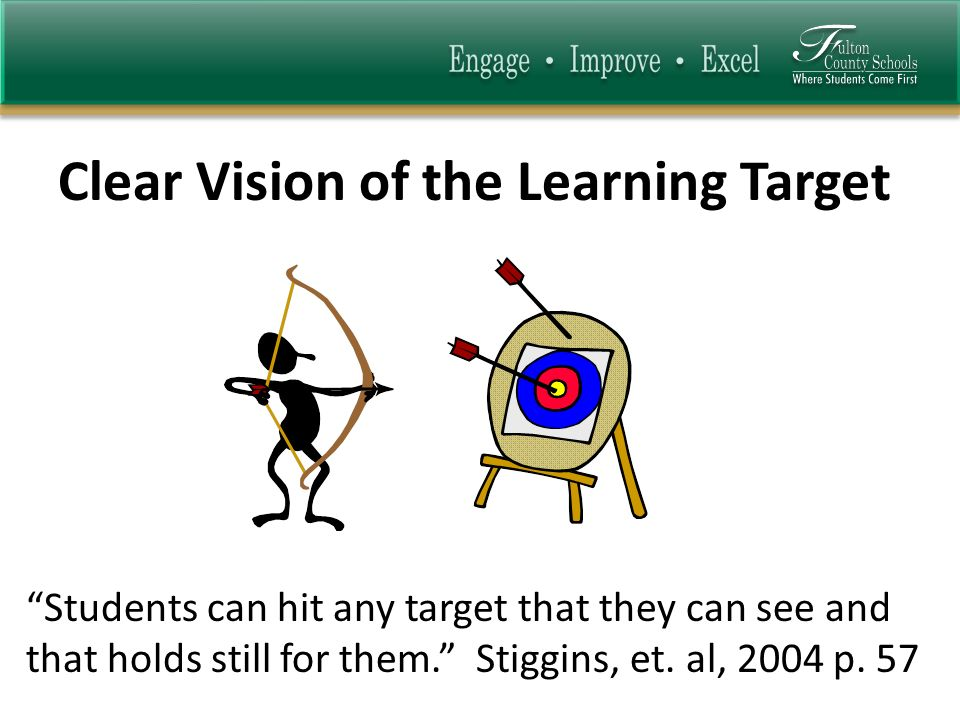 Students can hit any target that they can see and that holds still for them.