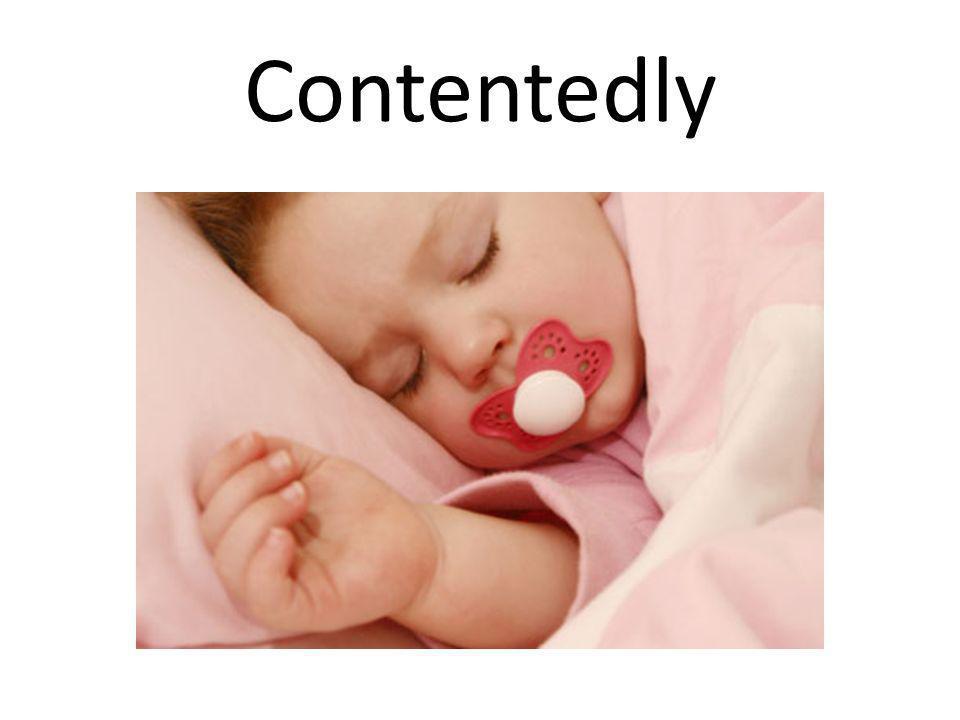 Contentedly