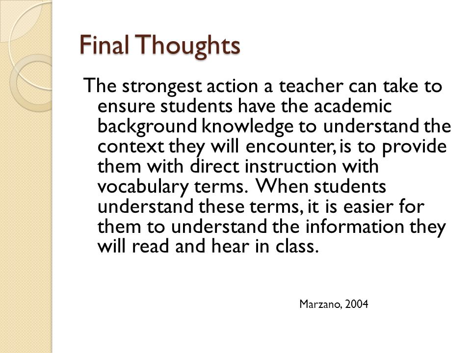 The strongest action a teacher can take to ensure students have the academic background knowledge to understand the context they will encounter, is to