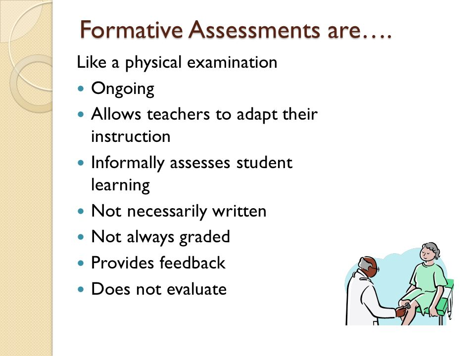 Formative Assessments are….