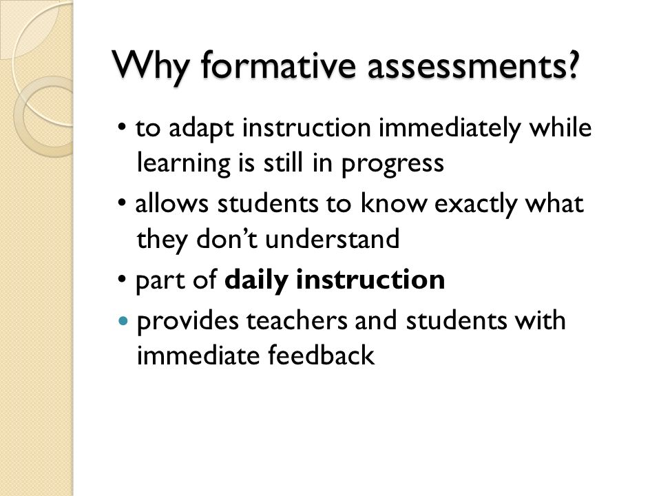 How do you assess how learning is progressing?