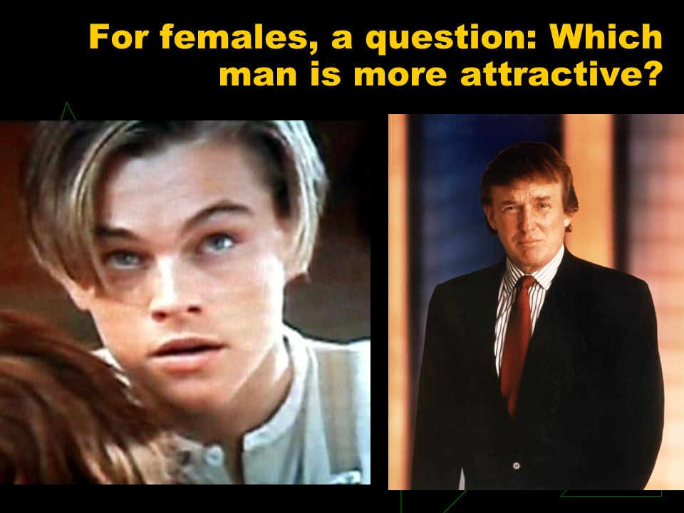 For females, a question: Which man is more attractive