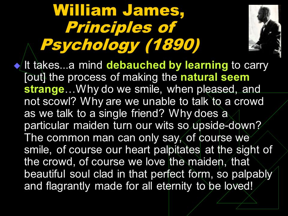 Basic Tenets of Evolutionary Psychology Our neural circuits were designed by natural selection to solve problems.