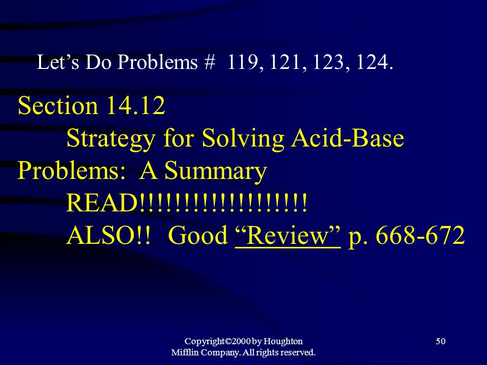 Copyright©2000 by Houghton Mifflin Company. All rights reserved. 49 Lewis Acid-Base Model – Most general model for acid-base behavior. Lewis Model enc