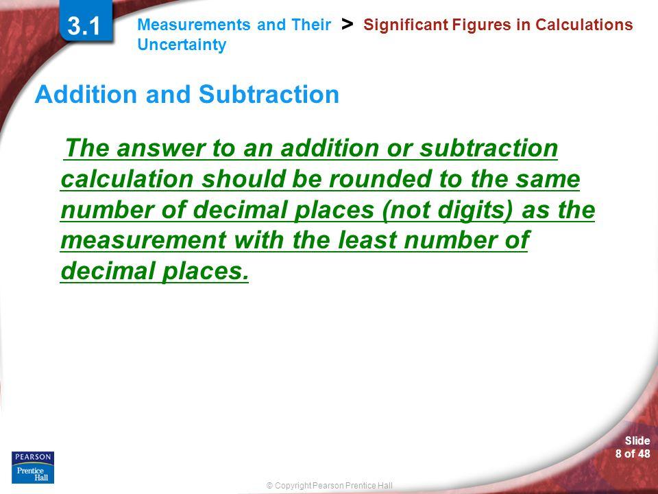© Copyright Pearson Prentice Hall SAMPLE PROBLEM Slide 9 of 48 3.2