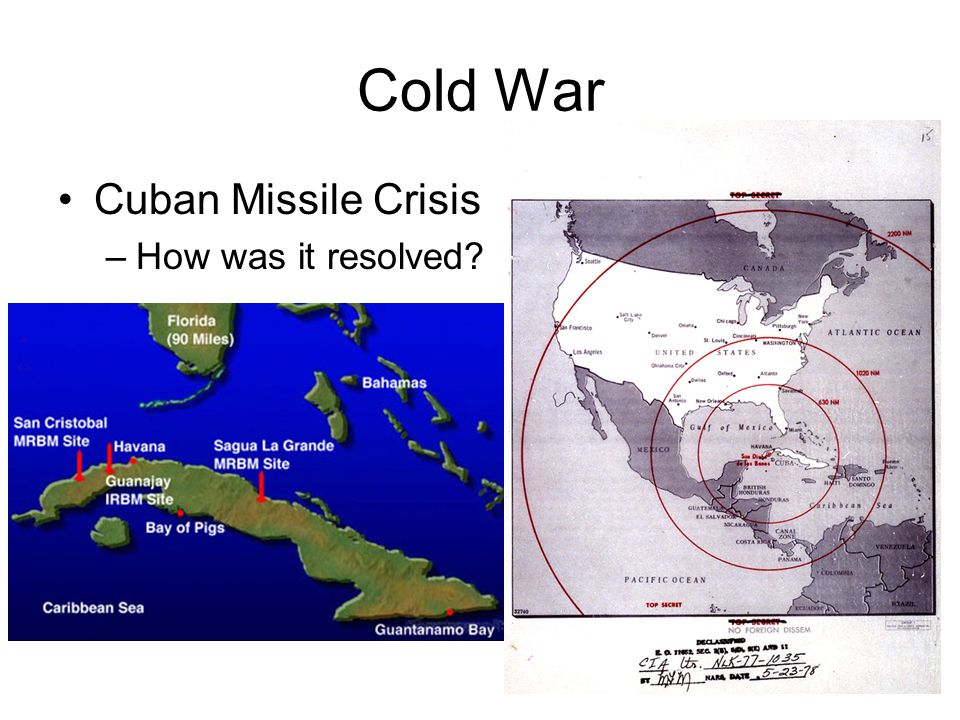 Cold War Cuban Missile Crisis –How was it resolved
