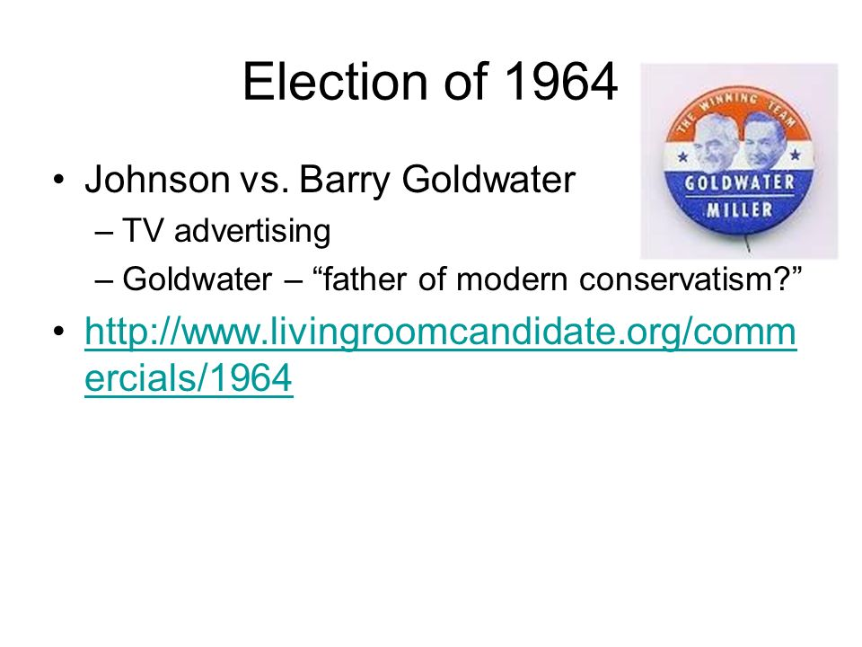 Election of 1964 Johnson vs.