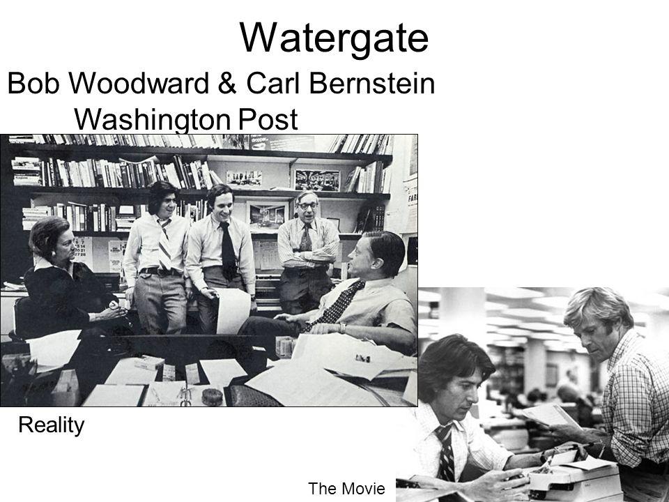 Watergate Bob Woodward & Carl Bernstein Washington Post Reality The Movie