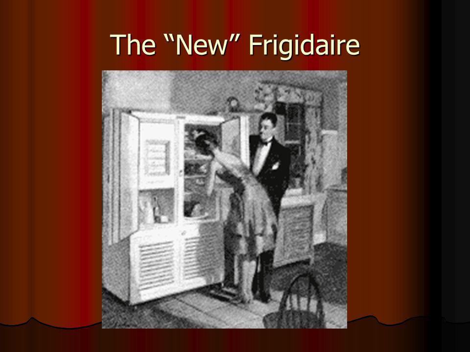 The New Frigidaire