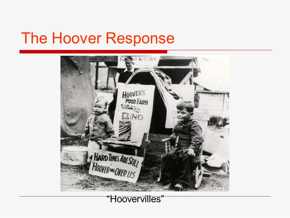 The Hoover Response Hoovervilles