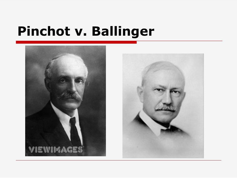 Pinchot v. Ballinger