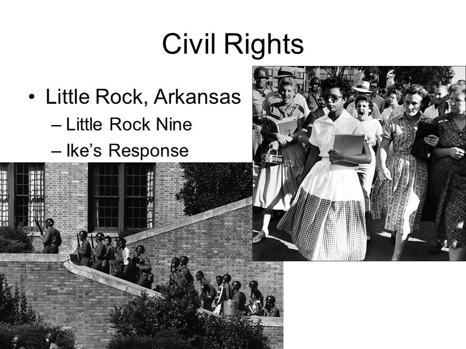 Civil Rights Little Rock, Arkansas –Little Rock Nine –Ikes Response