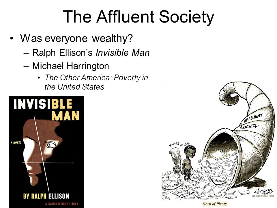 The Affluent Society Was everyone wealthy.
