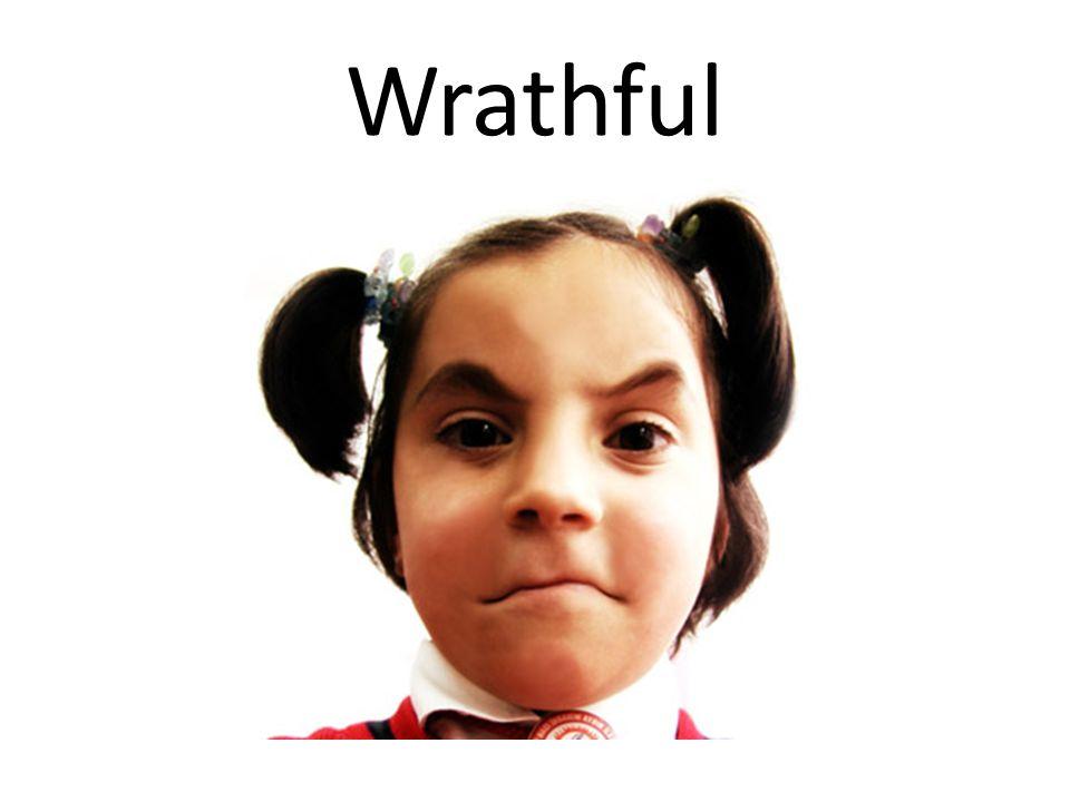 Wrathful