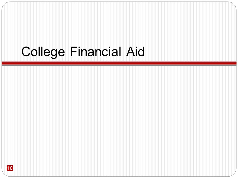 10 College Financial Aid