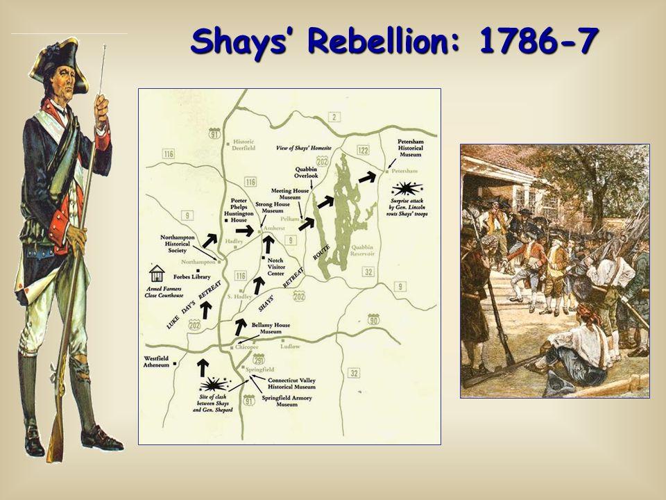 Shays Rebellion: 1786-7