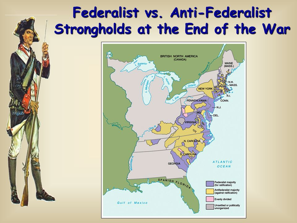 Federalist vs. Anti-Federalist Strongholds at the End of the War