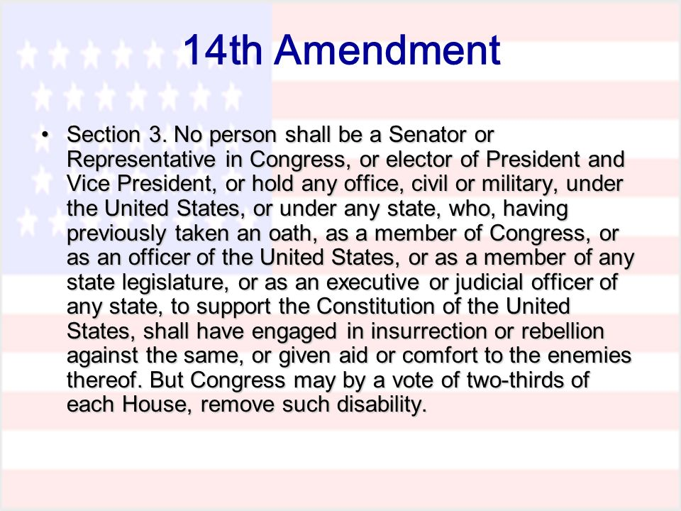14th Amendment Section 3.