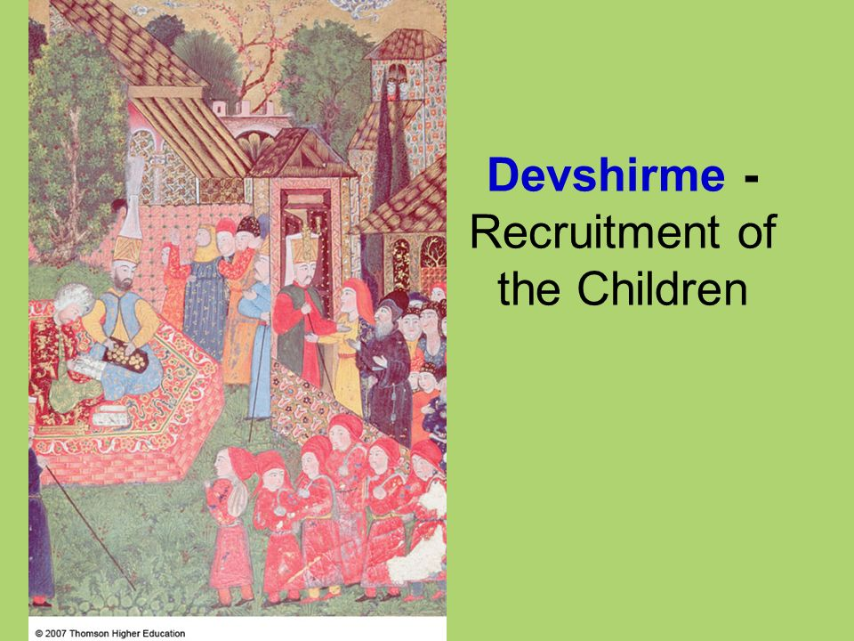 Devshirme - Recruitment of the Children