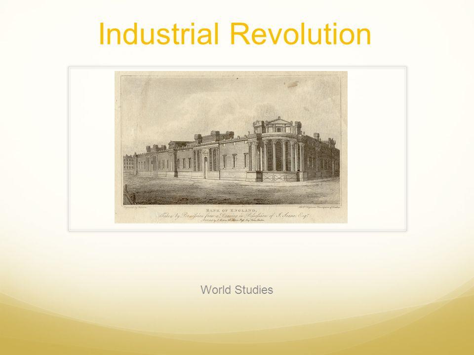 Industrial Revolution World Studies