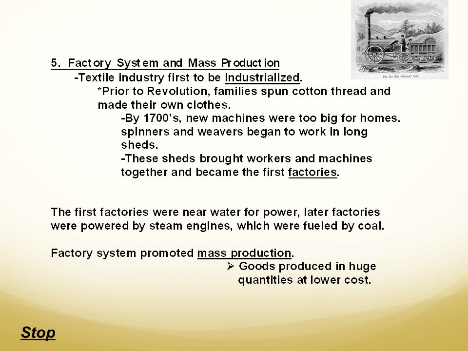Effects of the Industrial Revolution Industrial Revolution brought about many economic and social changes.