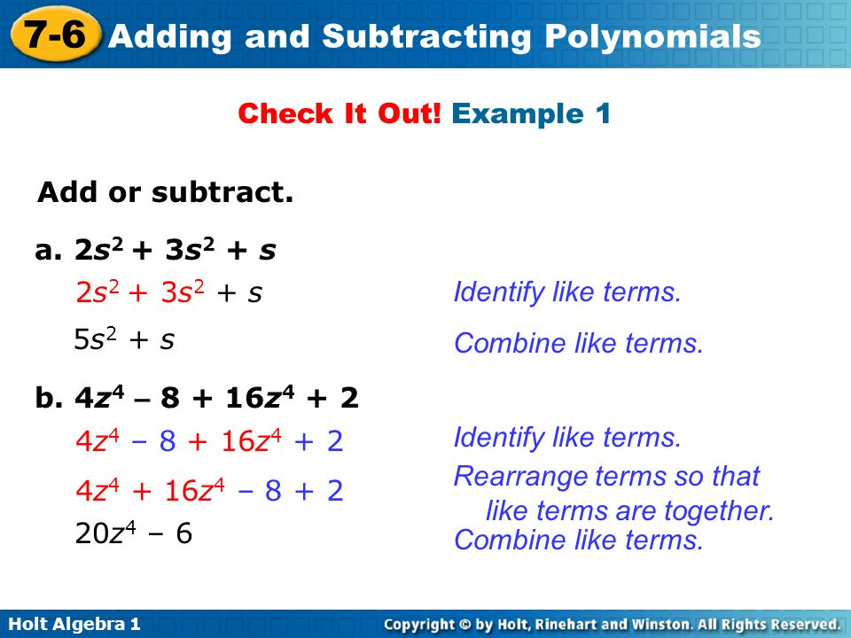 Holt Algebra 1 7-6 Adding and Subtracting Polynomials Check It Out.