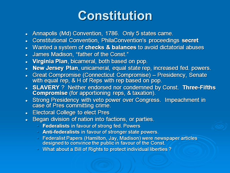 Constitution Annapolis (Md) Convention, 1786. Only 5 states came. Annapolis (Md) Convention, 1786. Only 5 states came. Constitutional Convention, Phil