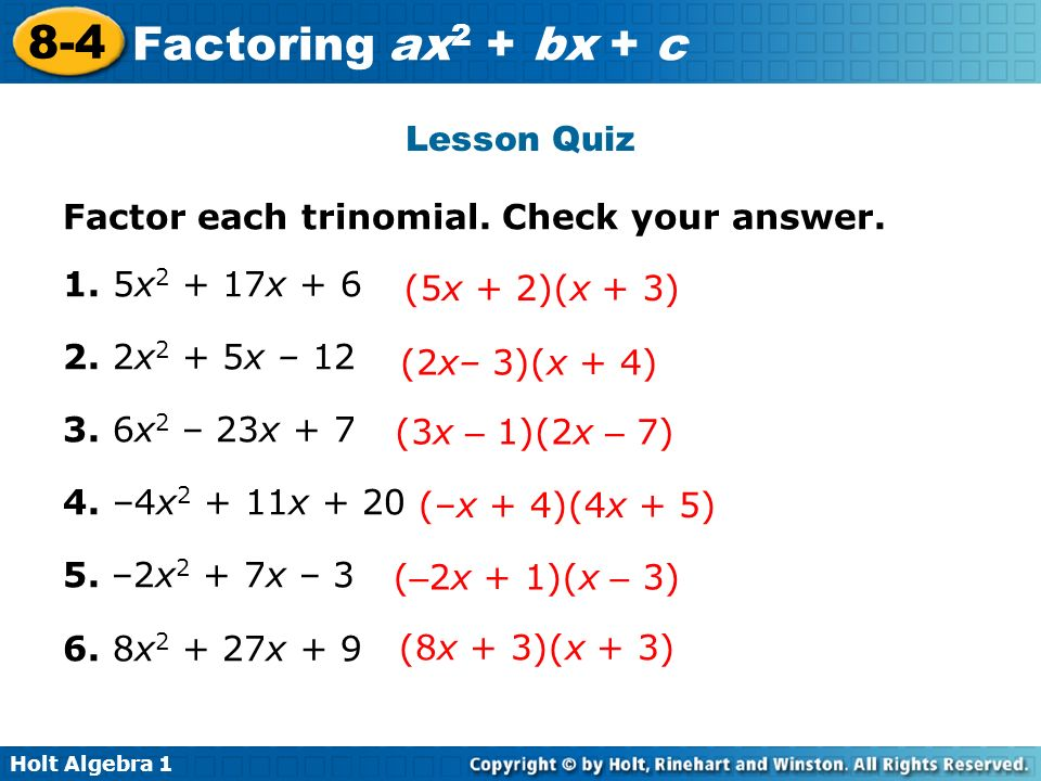 Printables Factoring Ax2 Bx C Worksheet Answers holt algebra factoring ax 2 bx c 8 4 1 lesson quiz factor