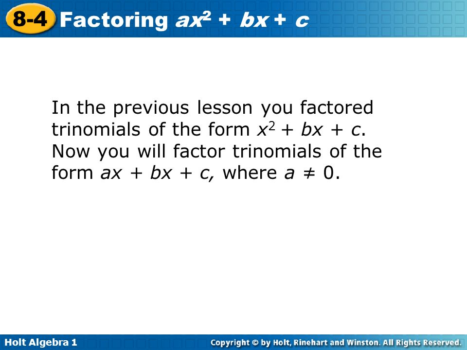 Printables Factoring Ax2 Bx C Worksheet holt algebra factoring ax 2 bx c 8 4 1 in the previous