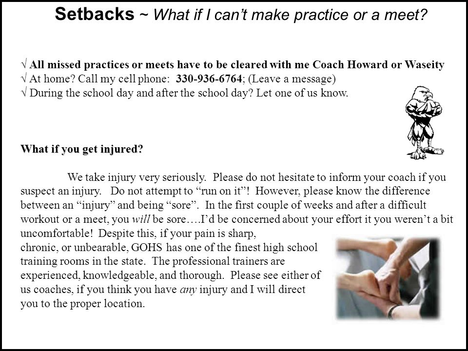Setbacks ~ What if I cant make practice or a meet.