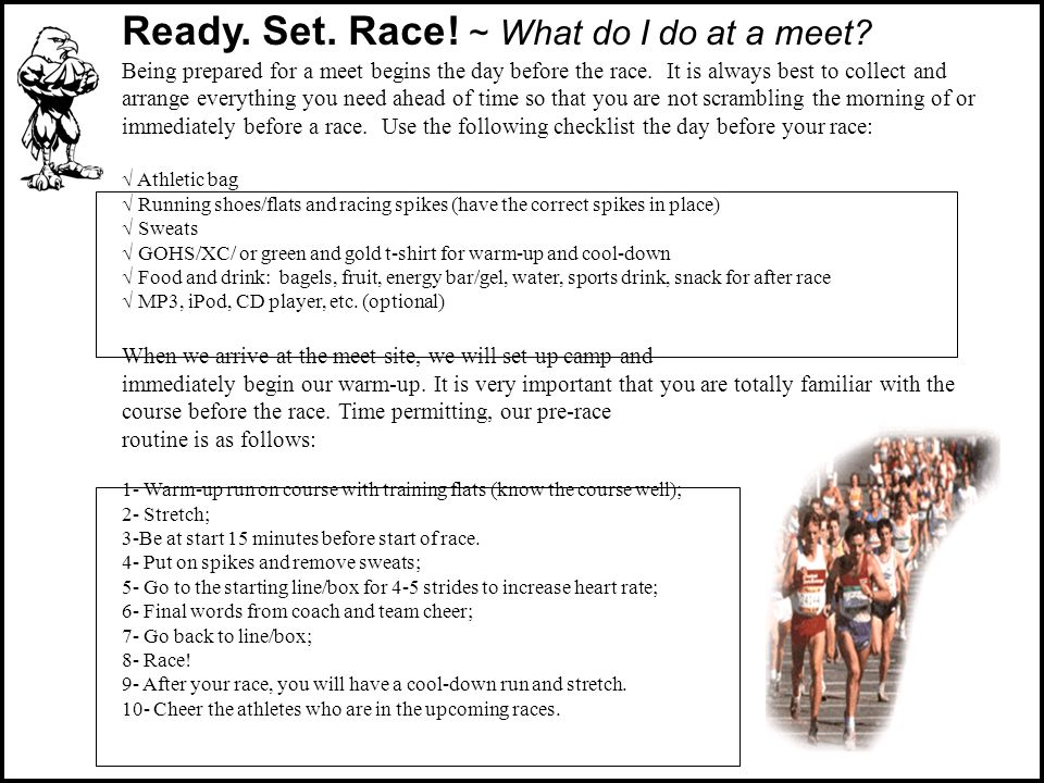 Ready.Set. Race. ~ What do I do at a meet.