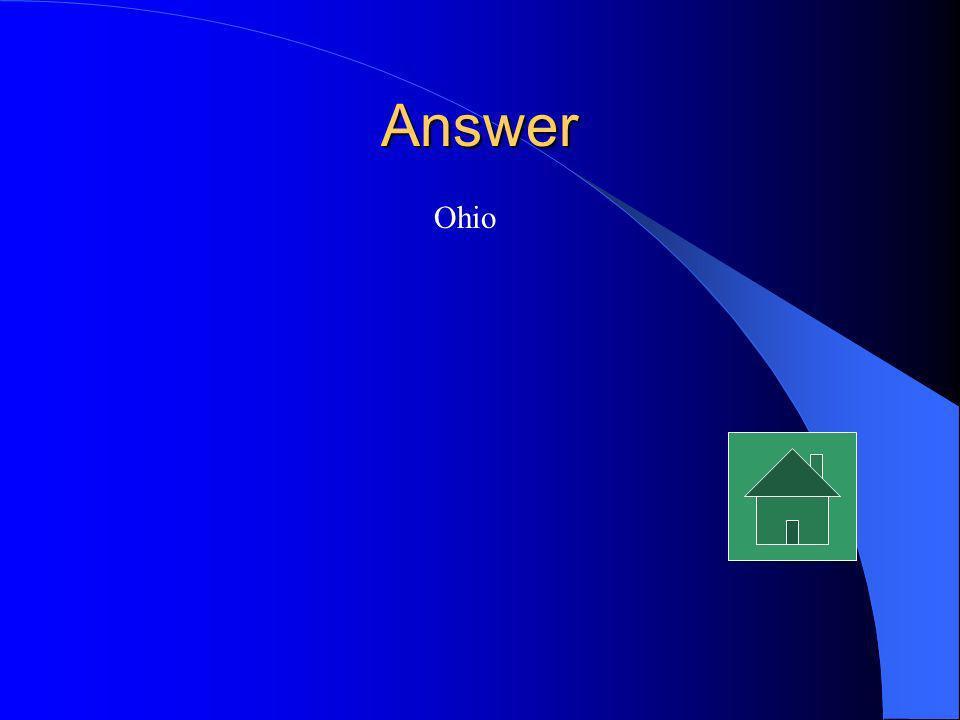 Answer Ohio