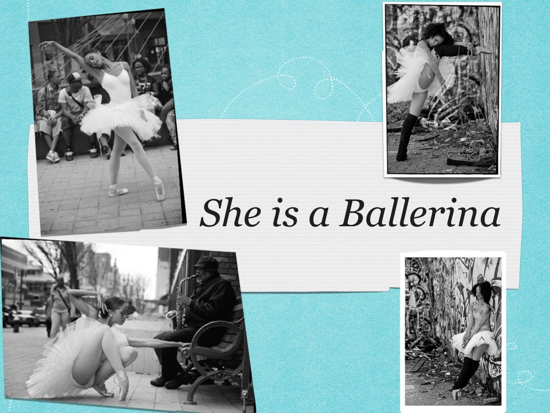 She is a Ballerina