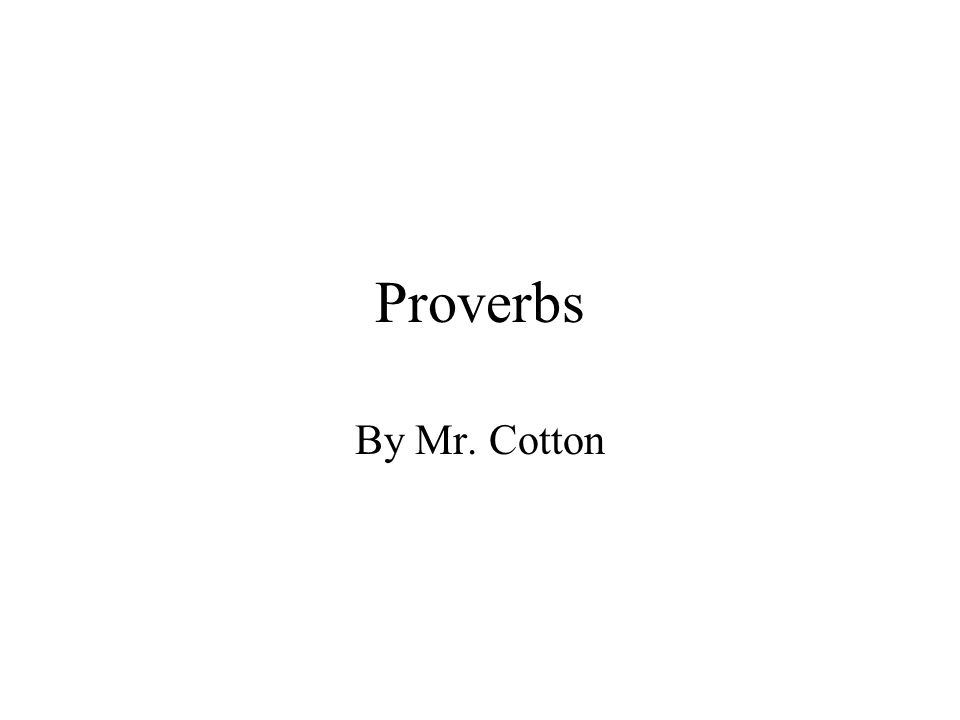 Proverbs By Mr. Cotton