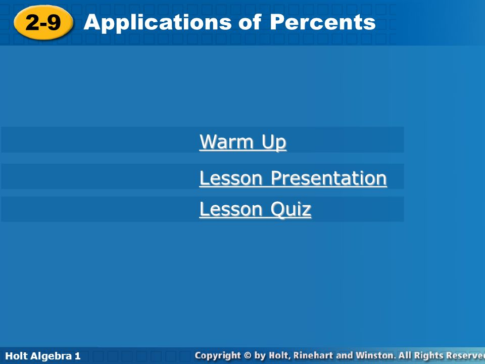 Holt Algebra 1 2-9 Application of Percents Warm Up 1.