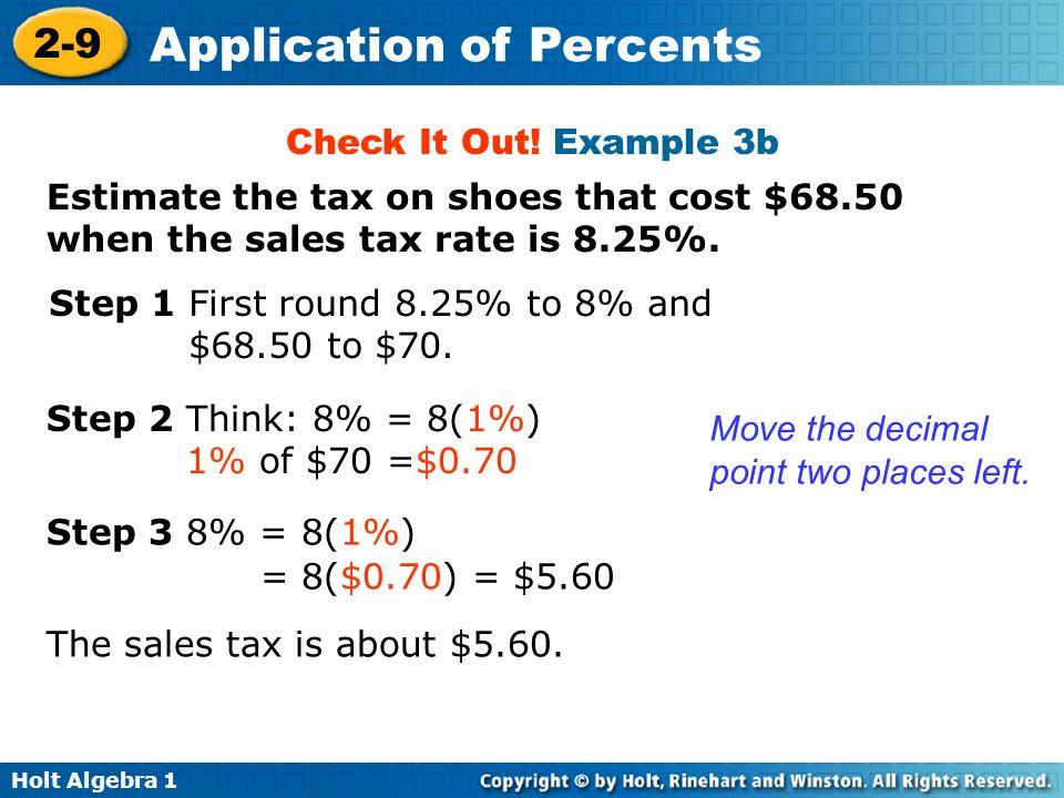 Holt Algebra 1 2-9 Application of Percents Lesson Quiz: Part 1 1.