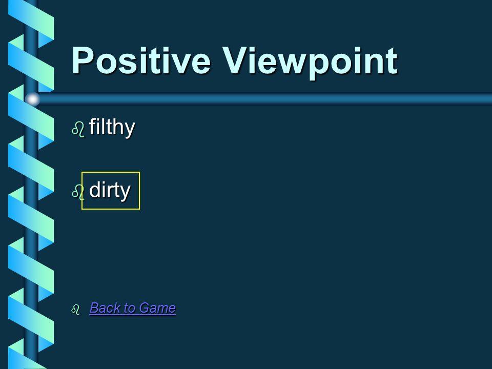 Positive Viewpoint limit limit restrict restrict Back to Game Back to Game Back to Game Back to Game