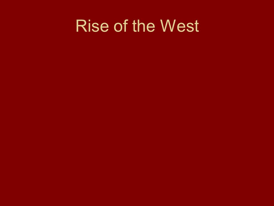 Rise of the West