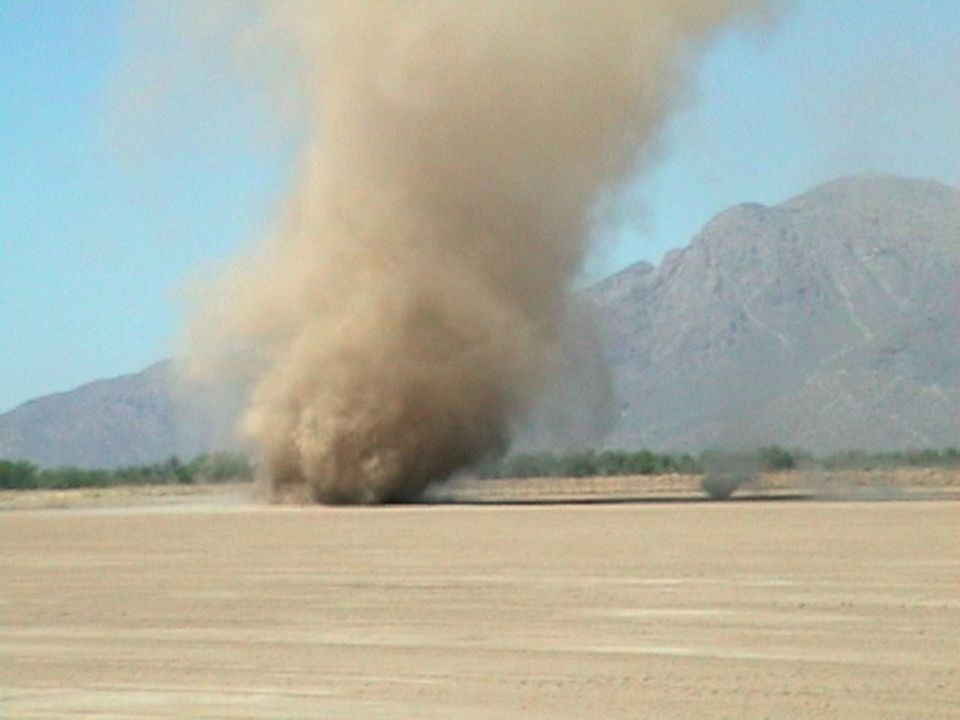 Dust Devils Rotating winds Not associated with thunderstorms Invisible unless they collect dust or debris Form when air is heated by hot weather Happe