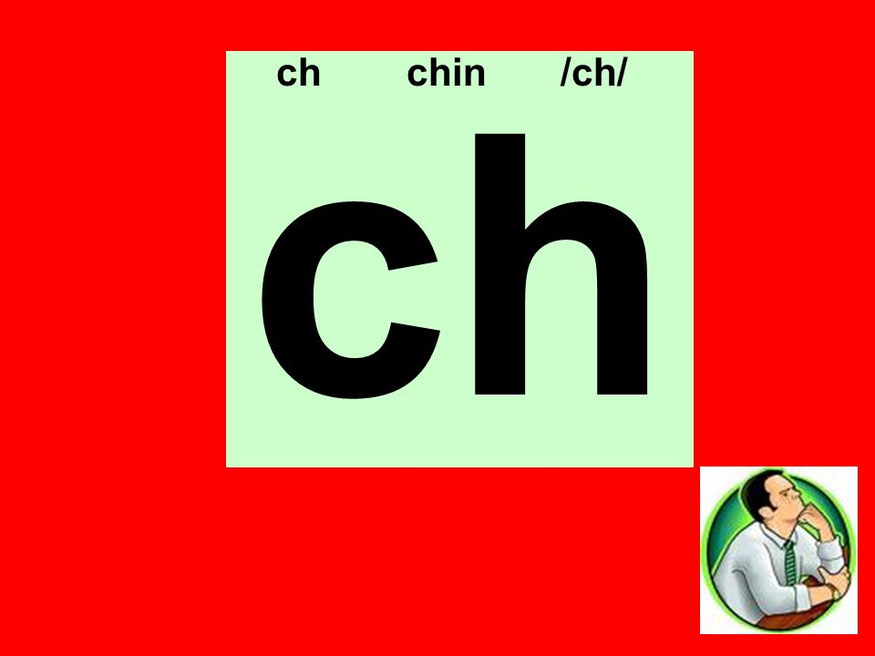 ch ch chin /ch/