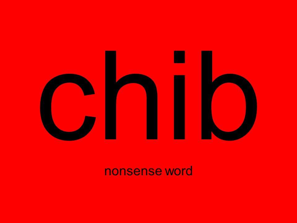 chib nonsense word