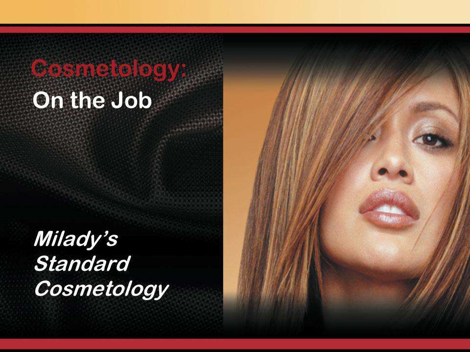On the Job Miladys Standard Cosmetology Cosmetology: